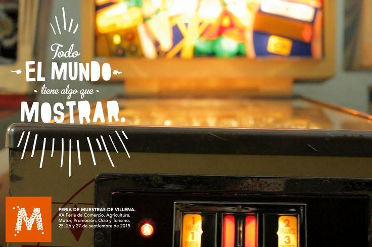 Nuestro primer protagonista. Juan Carlos tiene algo que mostrar, sus máquinas Pinball. Porque él sabe muy bien que todo el mundo tiene algo que mostrar. #Mostrar2015 #Villena www.muestravillena.villena.es FERIA DE MUESTRAS DE VILLENA 25-26-27 de Septiembre 2015