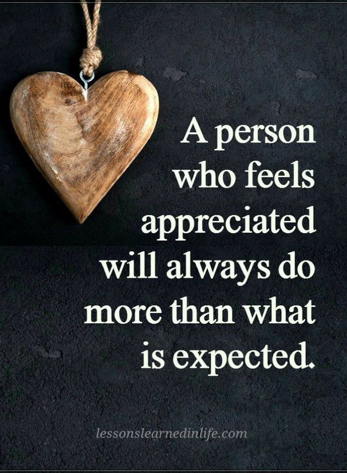 Quotes A Person who feels appreciated will always do more than what is expected.