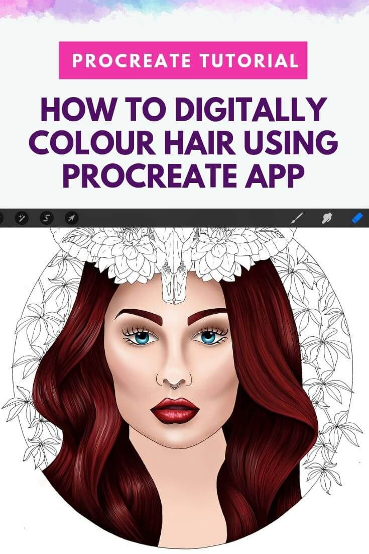 Digital Colouring Tutorial How To Colour Hair Using Procreate App Creative Happy Life In 2020 Coloring Tutorial Procreate Tutorial Procreate App