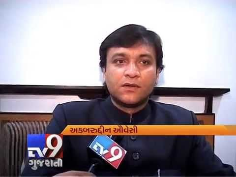 MIM leader Akbaruddin Owaisi in conversation with Tv9 Gujarati  Subscribe to Tv9 Gujarati https://www.youtube.com/tv9gujarati Like us on Facebook at https://www.facebook.com/tv9gujarati Follow us on Twitter at https://twitter.com/Tv9Gujarat Follow us on Dailymotion at http://www.dailymotion.com/GujaratTV9 Circle us on Google+ : https://plus.google.com/+tv9gujarat
