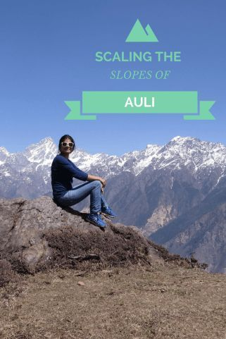 Scaling the slopes and admiring the Himalayan range at Auli, India