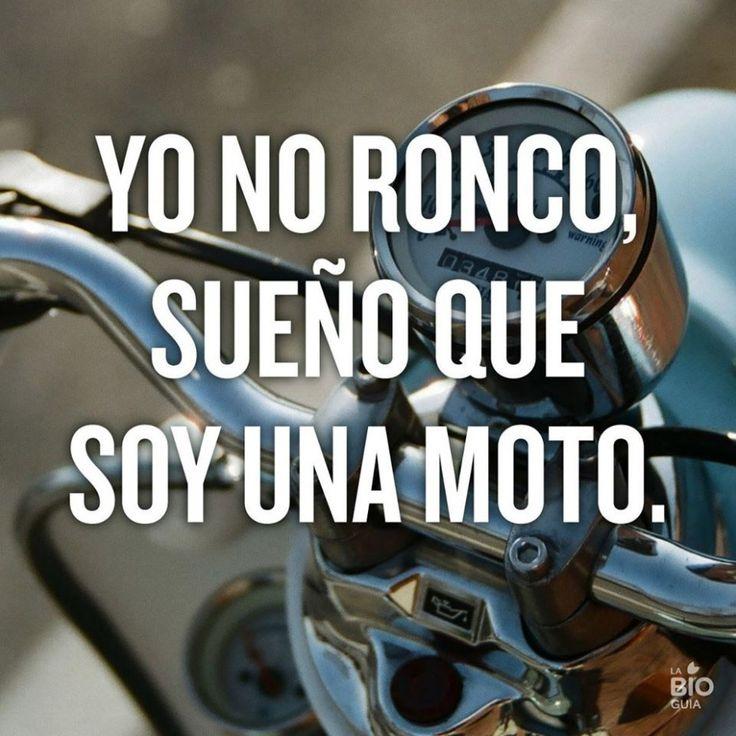 Yo no ronco, sueño que soy una moto. #humor #risa #graciosas #chistosas #divertidas