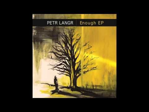Petr Langr - In Our Nature (Enough EP album)