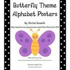 These cute alphabet wall posters will brighten up any butterfly theme classroom! Each full page card features a colorful polka dot border with an u...