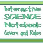 This file contains covers and rules for Interactive Science Notebooks to be used in a composition or spiral notebook.  There is one page with a cov...