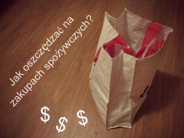 Jak oszczędzać na zakupach spożywczych?