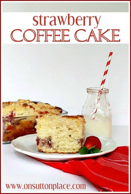 Strawberry Coffee Cake - On Sutton Place