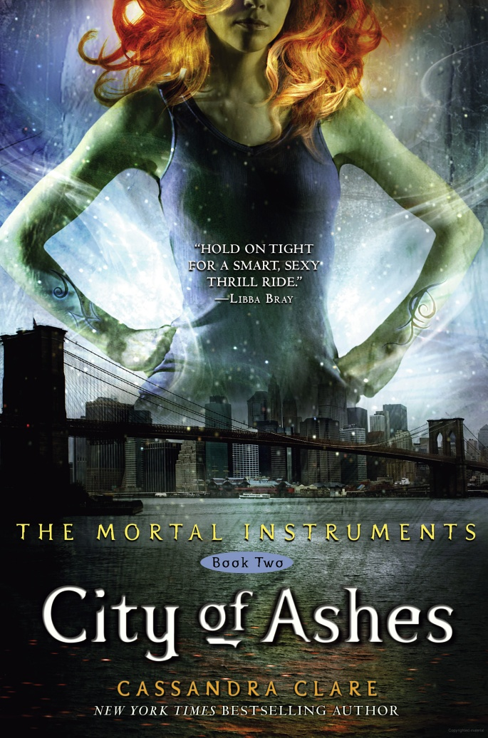 Cassandra Clare, City of Ashes (The Mortal Instruments book 2)