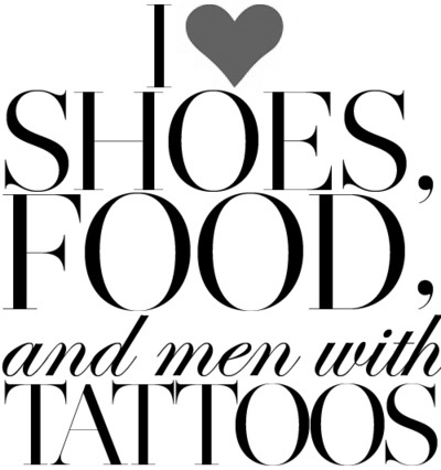 Give me my cowboy boots, a good steak, and a long-haired man with tattoos and I am one happy woman.