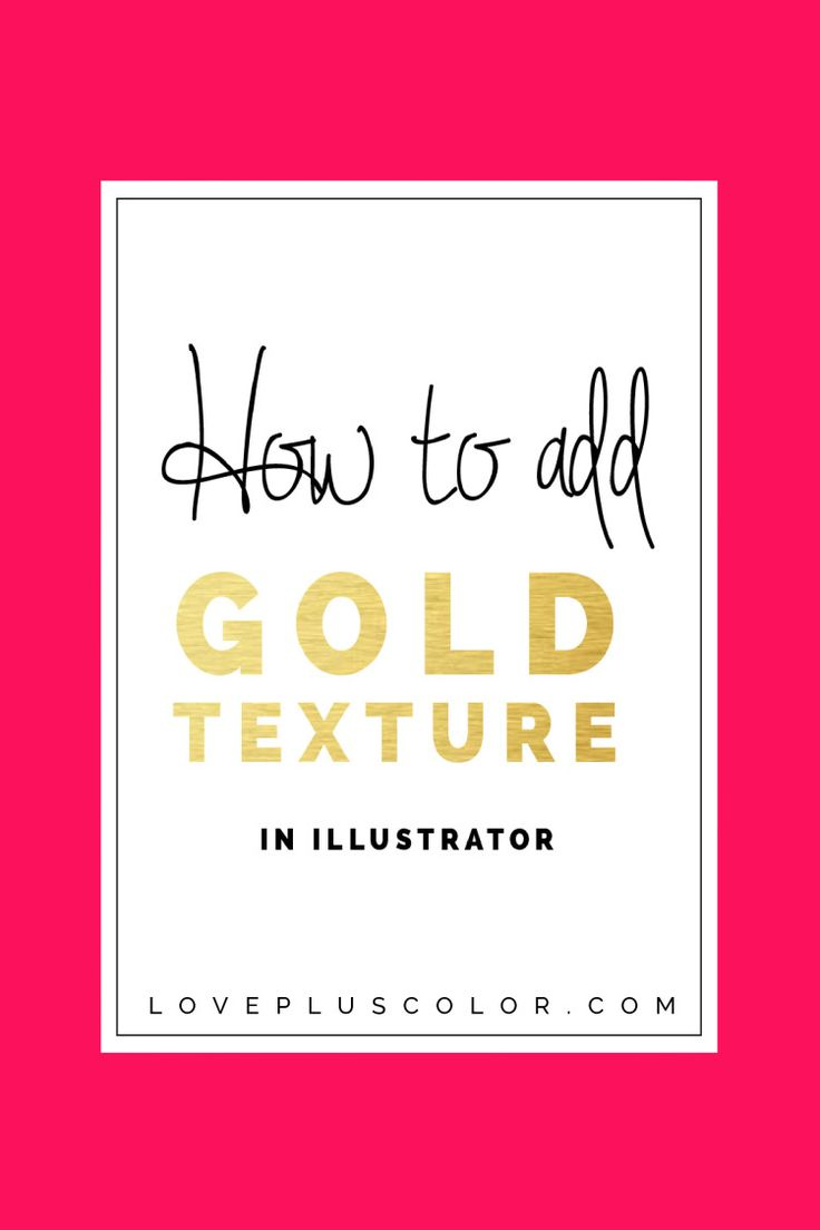 How To Add Gold Texture In Adobe Illustrator - LOVE PLUS COLOR