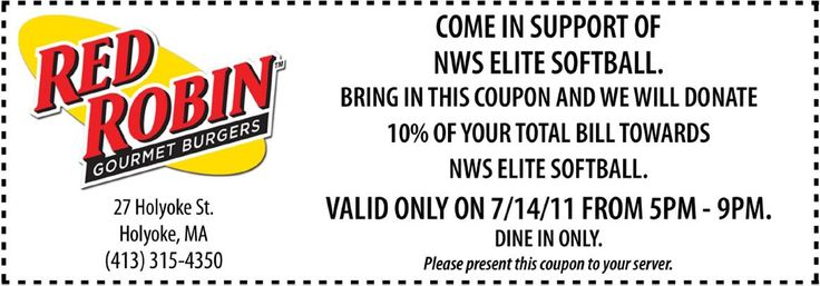 10% OF YOUR TOTAL BILL  COME IN SUPPORT OF NWS ELITE SOFTBALL.  10% OF YOUR TOTAL BILL TOWARDS NWS ELITE SOFTBALL. VALID ONLY ON 7/14/11 FROM 5PM-9PM. DINE IN ONLY. http://www.pinterest.com/TakeCouponss/red-robin-coupons/