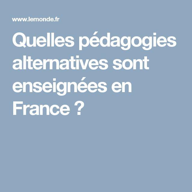 Quelles pédagogies alternatives sont enseignées en France ?