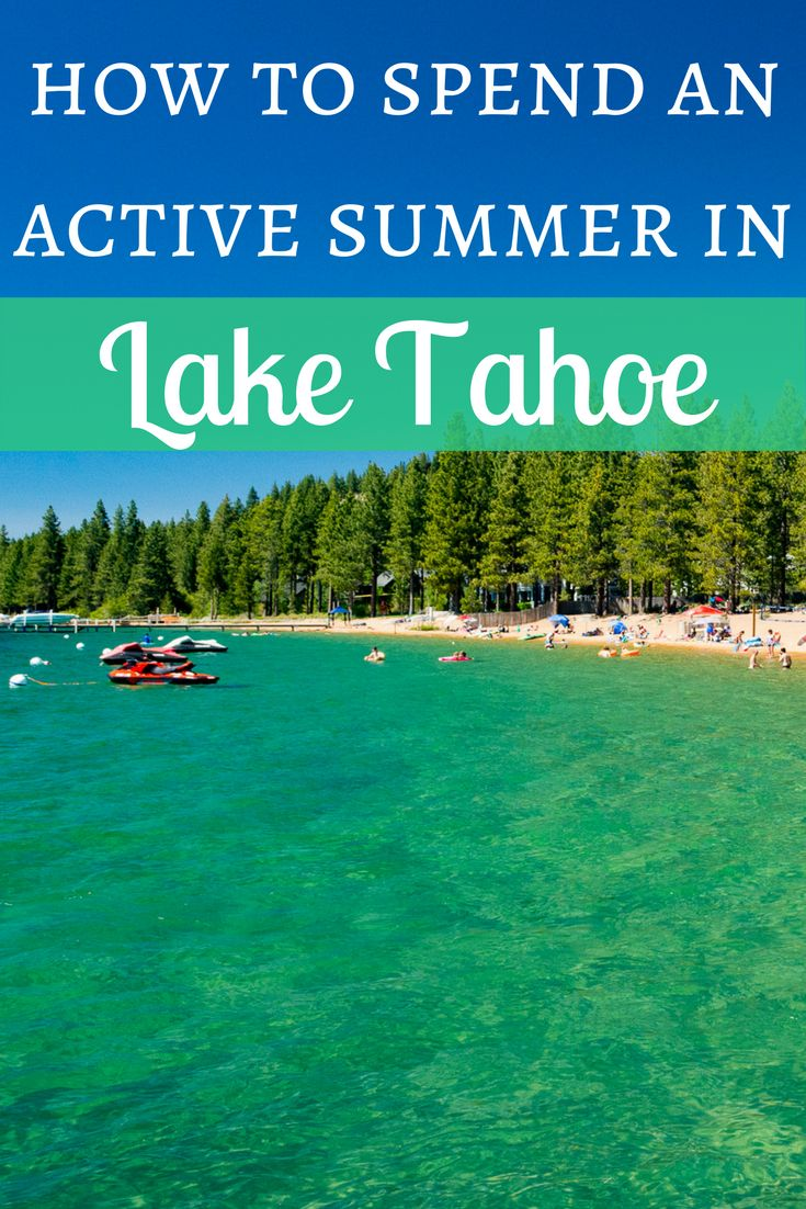 Lake Tahoe borders both California and Nevada and is full of outdoor activities to do, from hiking to kayaking to paddle boarding. Here's how to spend an active summer in Lake Tahoe.