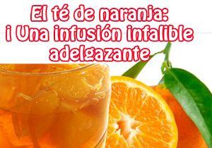 El té de naranja: Una infusión infalible adelgazante