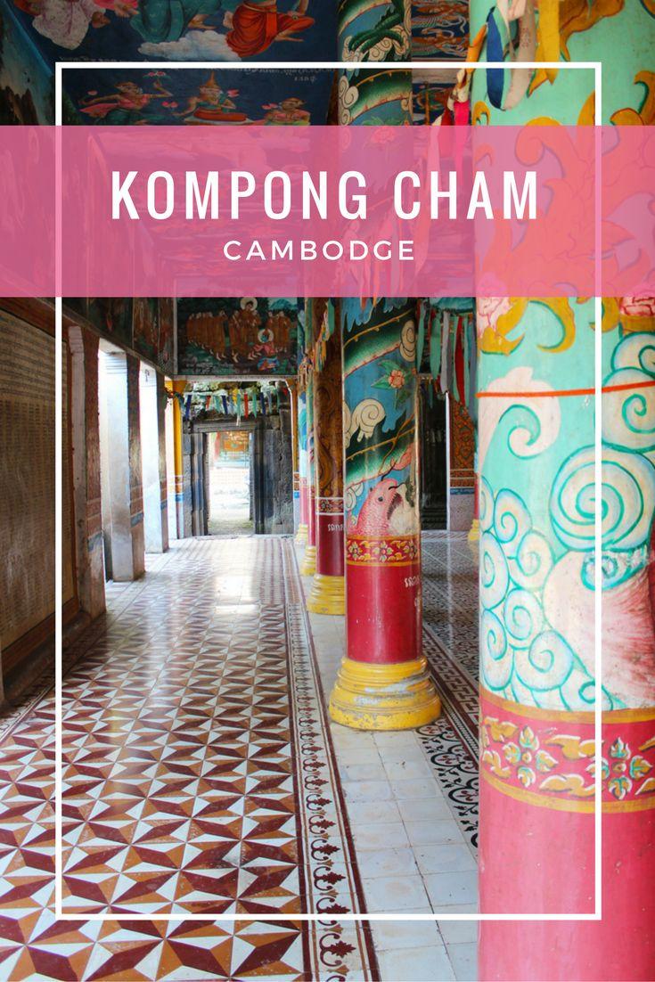 Que faire à Kampong Cham au Cambodge. Une ville étape devenu un petit coup de coeur :)