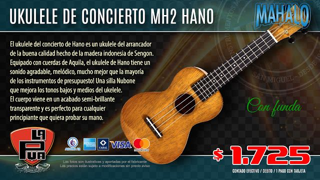 La Púa San Miguel: Ukulele de Concierto MAHALO MH2 Hano
