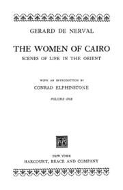 The Women Of Cairo Volume One : Gerard De Nerval : Free Download & Streaming…