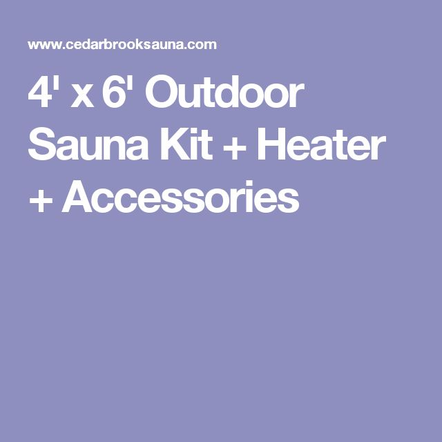 4' x 6' Outdoor Sauna Kit + Heater + Accessories