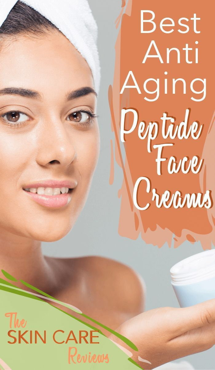 Here Are The Best Peptide Creams Reviews And Their Benefits For Wrinkles Fine Lines Sagging Ag Face Cream Best Best Face Products Natural Anti Wrinkle Cream