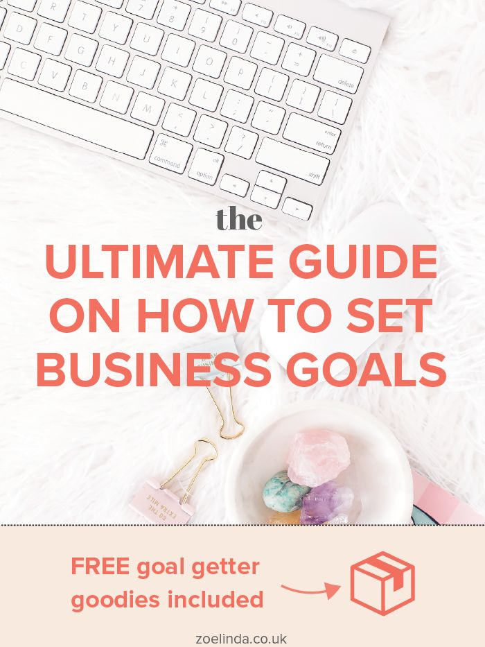 The Ultimate Guide On How To Set Business Goals http://www.zoelinda.stfi.re/blog/how-to-set-business-goals?sf=gozolal Zoe