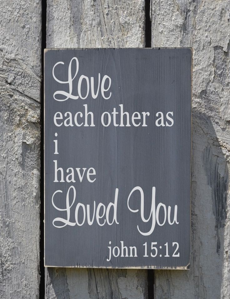 Wedding Sign Family Scripture Signs Religious Bible Verse Wood Wall Art Love Each Other As I Have Loved You Anniversary Gift Master Bed Room