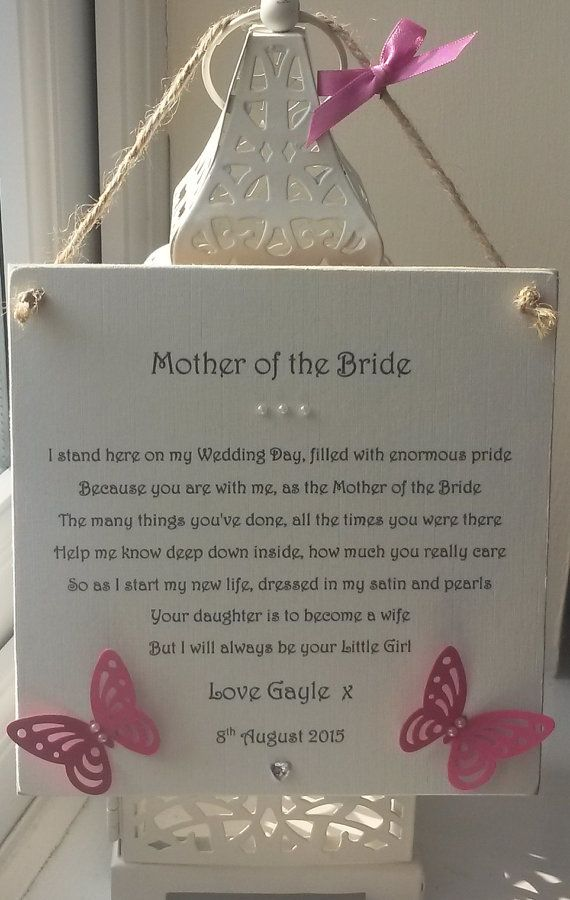 A Personalised Plaque measuring 15 x 15 cm For the bride to give to the Mother of the Bride on the day of her wedding. The details can be changed to