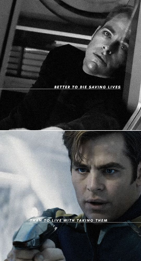 """Kirk: """"Better to die saving lives than to live with taking them."""""""