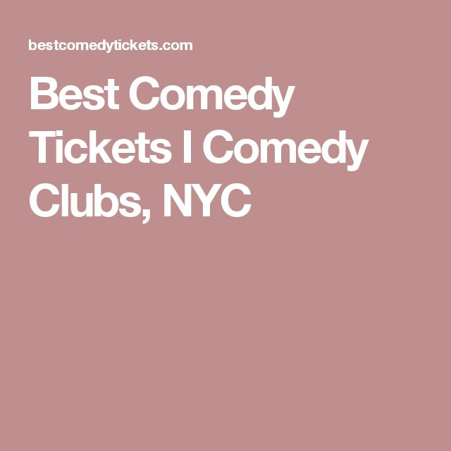 Best Comedy Tickets I Comedy Clubs, NYC