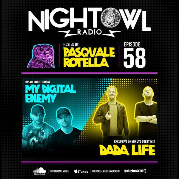 """Check out """"Night Owl Radio 058 ft. My Digital Enemy and Dada Life"""" by Insomniac Events on Mixcloud"""