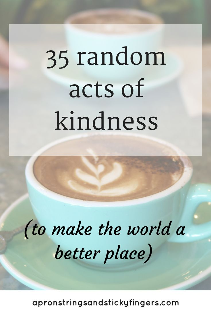 Kindness is free and the world needs whole lot more of it! These 35 random acts of kindness are sure to brighten up someone's day.