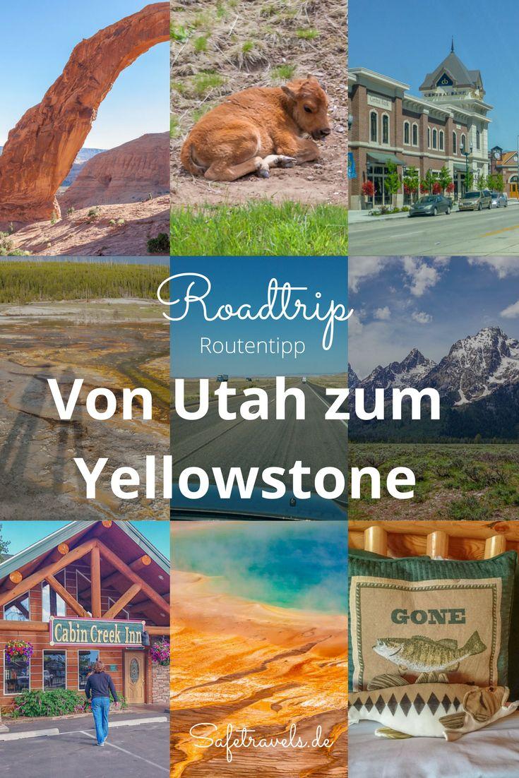 Eine Route zum Yellowstone National Park – von Moab nach Wyoming. Routenplanung, Roadtrip USA, Grand Teton, Utah.