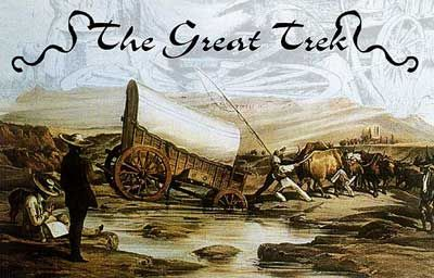 Great Trek 1835-1846-Threatened by the 'liberalism' of the new colonial administration, insecure about conflict on the eastern frontier and 'squeezed out' by their own burgeoning population, the Voortrekkers hoped to restore economic, cultural and political unity independent of British power. The only way they saw open to them was to leave the colony. In the decade following 1835, thousands migrated into the interior, organised in a number of trek parties under various leaders.