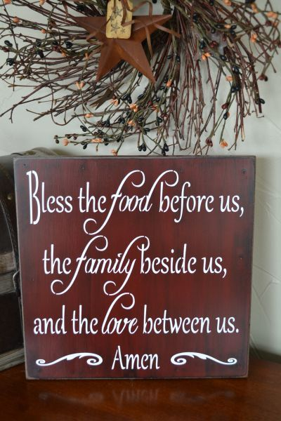 Bless The Food Before Us, The Family Beside Us, And The Love Between Us. Amen,  10x10 Primitive Wood Sign, CUSTOM COLORS