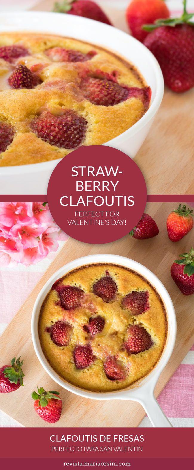 Strawberry clafoutis, a yummy, quick easy french dessert perfect for Valentine's day! - Clafoutis de fresas, un postre francés fácil y delicioso, perfecto para San Valentín!