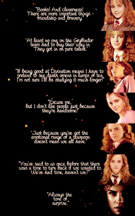 "Another pinned said, ""Like looking back through my childhood."" And I agree, but I also notice how Hermione (and Harry and Ron) stopped smiling. It is more than childhood. It is our life."
