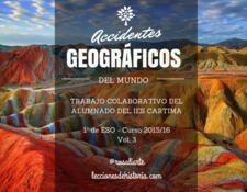 Accidentes geográficos del mundo. Trabajo colaborativo del alumnado del IES Cartima de 1º de ESO - Curso 2015-16