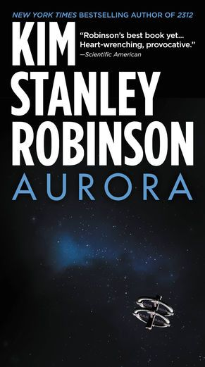 Aurora - Kim Stanley Robinson | Science Fiction |916838662: Aurora - Kim Stanley Robinson | Science Fiction |916838662 #ScienceFiction