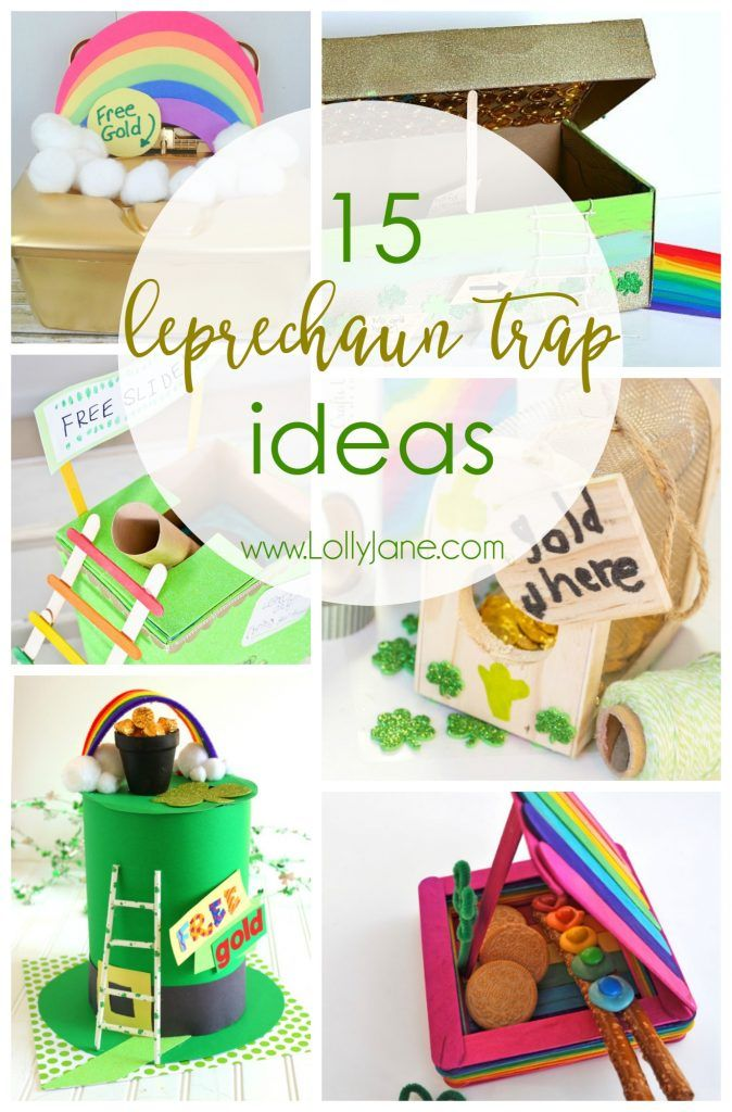 15 Leprechaun Trap Ideas, SO cute and easy! Your kids will LOVE them!