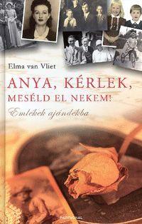 Anya, kérlek, meséld el nekem! Könyv - Dalnok Kiadó Ára: 1.990,- Ft #dalnokkiado