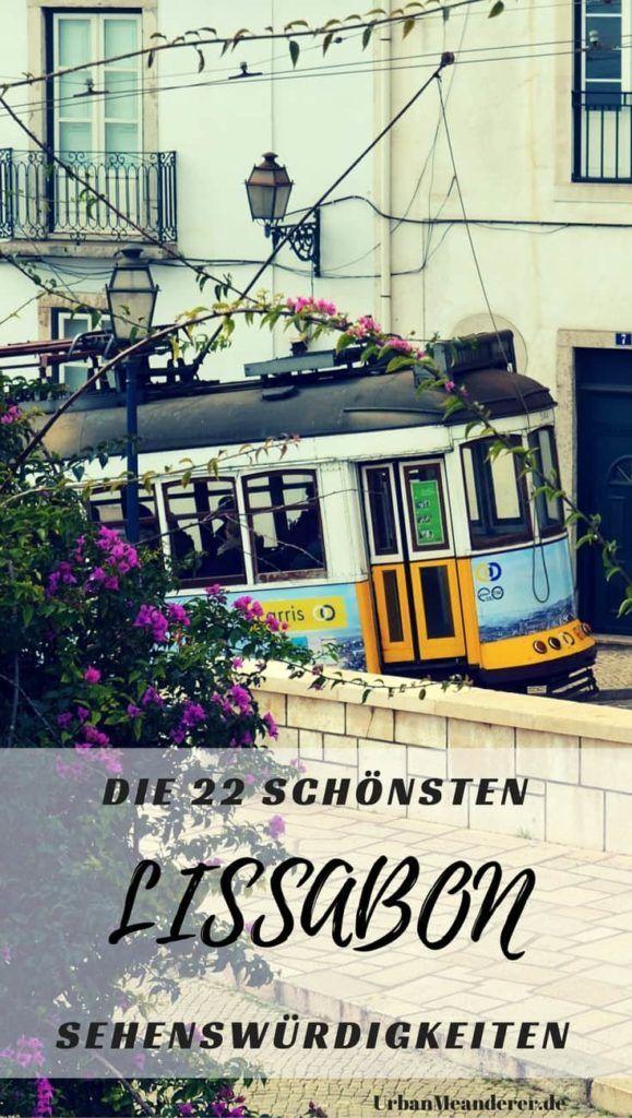 Wenig Zeit in Lissabon? Mit diesen Tipps für eine Route siehst du die schönsten Lissabon Sehenswürdigkeiten auch bei einem kurzen Urlaub.