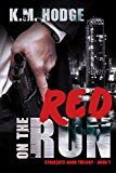 Free Kindle Book -   Red on the Run (The Syndicate-Born Trilogy Book 1)