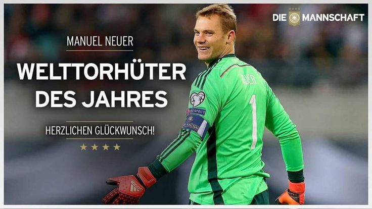 """Die Mannschaft on Instagram: """"Zum 3. Mal in Folge Welttorhüter des Jahres  Wir gratulieren unserer Nr. 1, Manuel #Neuer! #DieMannschaft"""""""