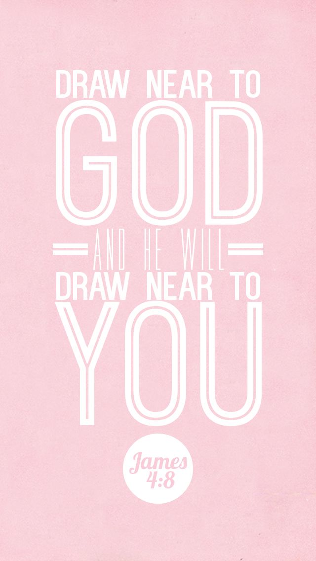 Draw near to God, and he will draw near to you. Cleanse your hands, you sinners, and purify your hearts, you double-minded. - James 4:8