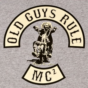 "Old Guys Rule / Albert Einstein ""Motorcycle Club"""