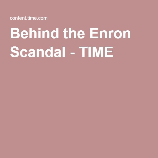 Behind the Enron Scandal - TIME