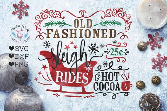 Sleigh Rides SVG File, Old Fashioned Sleigh Rides cut file in svg, dxf and png.