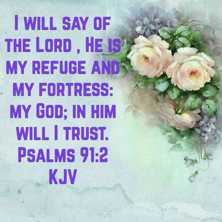 Psalms 91:2 (KJV)