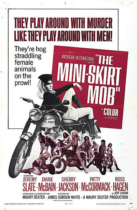 Mini Skirt Mob - Hell on Wheels: Vintage outlaw biker movie posters