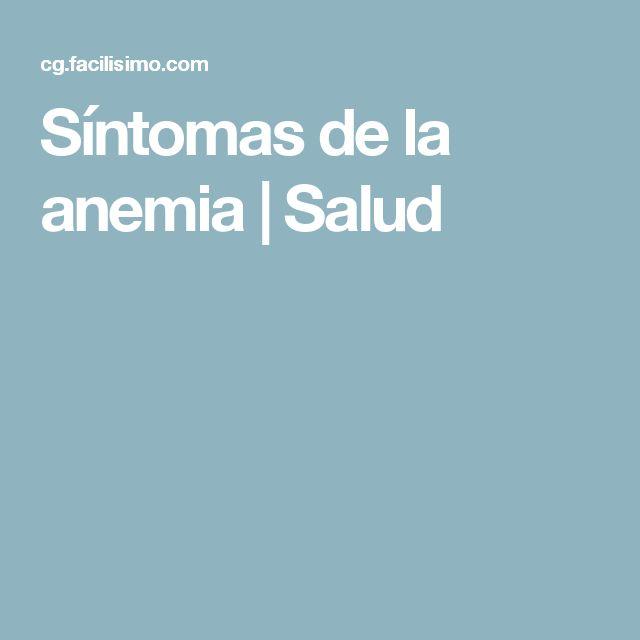 Síntomas de la anemia | Salud