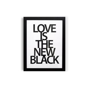 Love is the new black Poster - Onödigt Snyggt